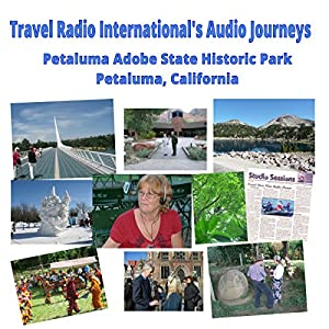 Petaluma Adobe State Historic Park Radio/TV Program