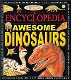 The Encyclopedia of Awesome Dinosaurs, Michael J. Benton, 0761308466