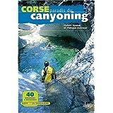 Corse paradis du canyoning
