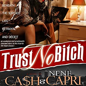 Trust No Bitch Audiobook