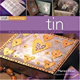 Craft Workshop: Tin