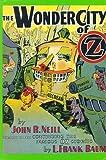 Wonder City of Oz, John R. Neill, 0929605071
