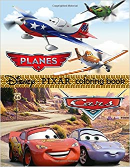 Planes Cars Coloring Book Disney Pixar This Amazing Will Make Your Kids Happier And Give Them Joyages 4 8 Great Pages Mr Des