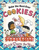 Bake the Best-Ever Cookies!, Sarah A. Williamson, 1885593562
