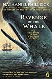 img - for Revenge of the Whale: The True Story of the Whaleship Essex by Nathaniel Philbrick (2004-03-30) book / textbook / text book