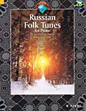 Russian Folk Tunes for Piano: 25 Traditional Pieces (Schott World Music)