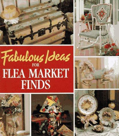 Fabulous Ideas for Flea Market Finds (Memories in the Making ()