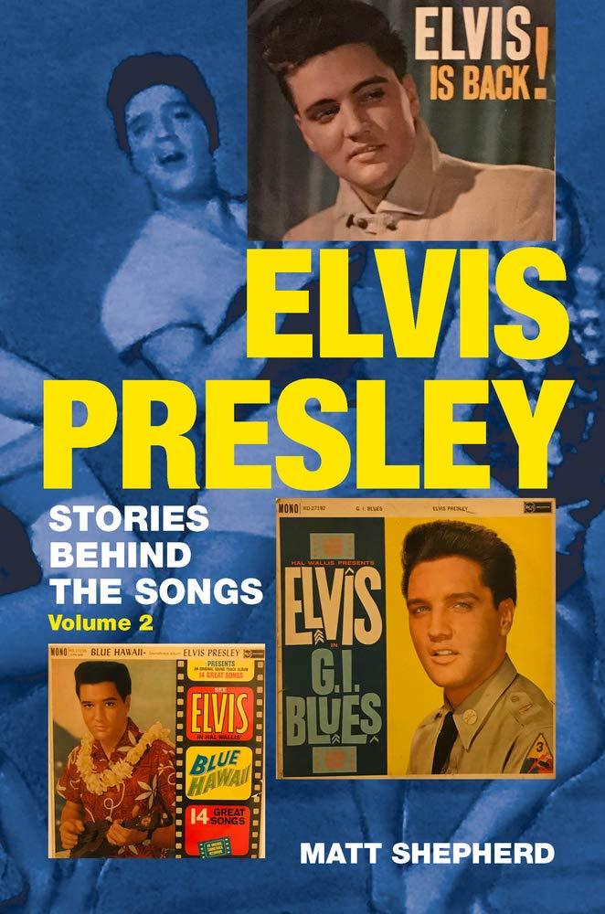 Elvis Presley: Stories Behind the Songs (Volume 2): Amazon.es ...