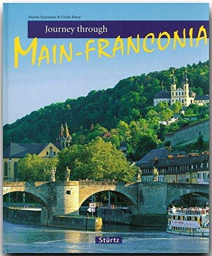 Journey Through Main-Franconia (Journey Through series)
