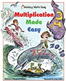 Multiplication Made Easy (Making Math Easy)