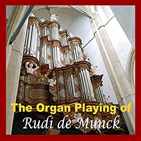 com: The Organ Playing of Rudi De Munck: Rudi de Munck: MP3 Downloads