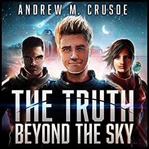 The Truth Beyond the Sky Audiobook