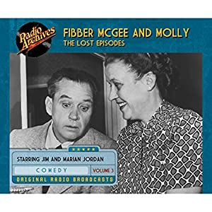Fibber McGee and Molly: The Lost Episodes, Volume 3 Radio/TV Program