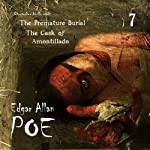 Edgar Allan Poe Audiobook Collection 7: The Cask of Amontillado/The Premature Burial | Edgar Allan Poe,Christopher Aruffo