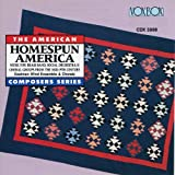 Homespun America: Mid-19th Century Brass Band, Social Orchestra & Choral Group Music