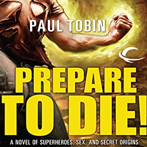Prepare to Die! Audiobook