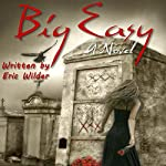 Big Easy | Eric Wilder