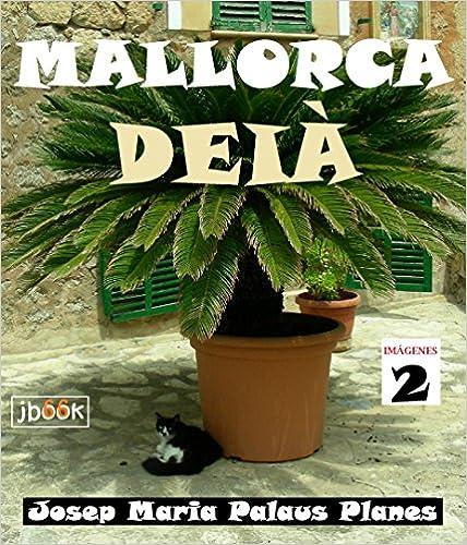 MALLORCA: DEIA [2]