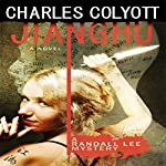 Jianghu: The Randall Lee Mysteries #3 | Charles Colyott