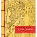 Looking Beyond: Graphics of Satyajit Ray