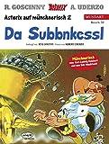 Asterix Mundart Münchnerisch II: Da Subbnkessl