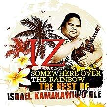 Somewhere Over the Rainbow: The Best of Israel Kamakawiwo'ole