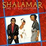 Shalamar/ The 12'' Collection