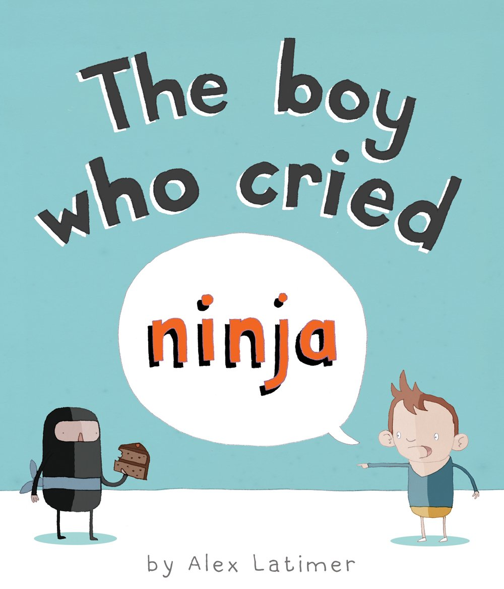 The Boy Who Cried Ninja: Amazon.es: Alex Latimer: Libros en ...