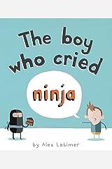 The Boy Who Cried Ninja Paperback