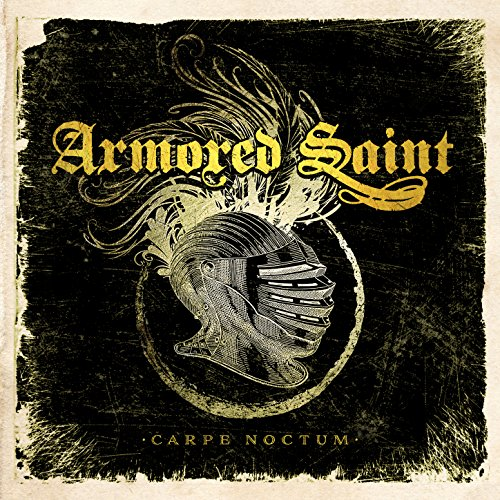 Armored Saint - Carpe Noctum - CD - FLAC - 2017 - FORSAKEN Download