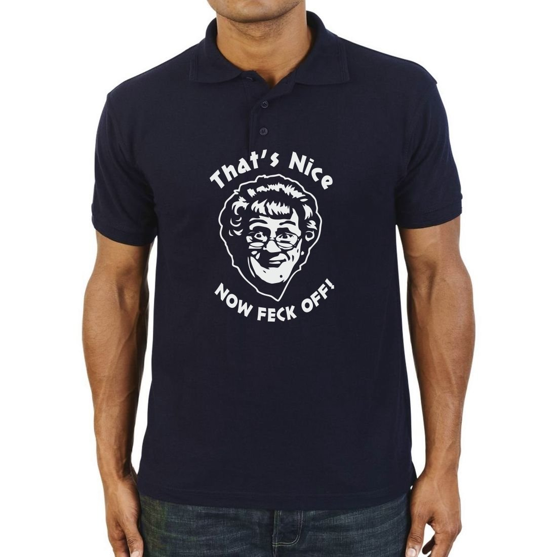 That's Nice Now Feck Off Men's Polo Shirt Top T-Shirt: Amazon.co.uk:  Clothing