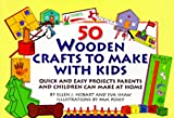 Wooden Crafts for Kids, Ellen J. Hobart and Eva Shaw, 0517881756