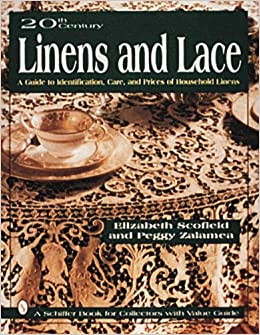 20th Century Linens And Lace: A Guide To Identification, Care And Prices Of Household Linens Epub Descargar