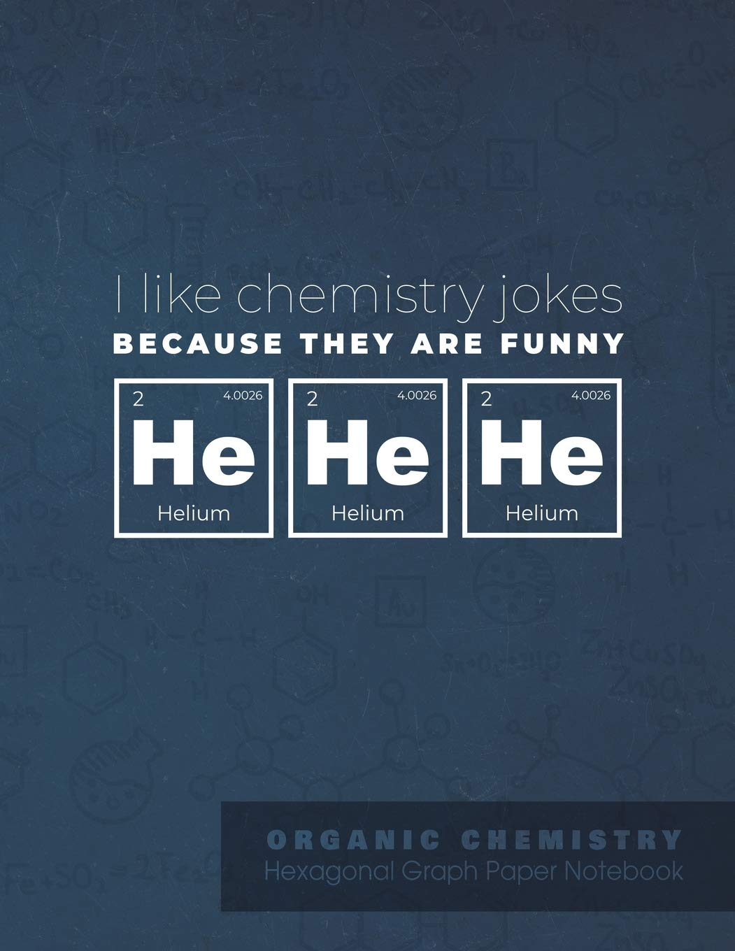 I like chemistry jokes because they are funny he he he ...