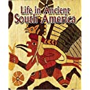 Life in Ancient South America (Peoples of the Ancient World (Paperback))