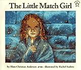 The Little Match Girl, Hans Christian Andersen, 0698114175