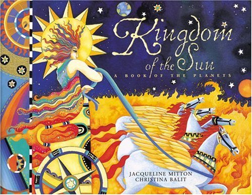 Kingdom of the Sun: A Book of the Planets