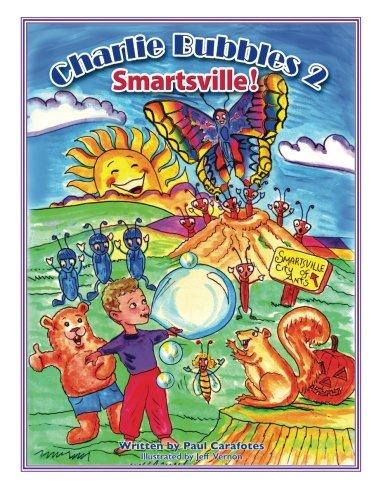 Bubbles Charlie - Charlie Bubbles 2 Smartsville!: Charlie Bubbles (The Adventures Of Charlie Bubbles) (Volume 2)