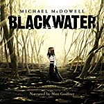 Blackwater: The Complete Saga | Michael McDowell
