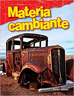 Materia Cambiante (changing Matter) (spanish Version) (grade 3) PDF Descargar