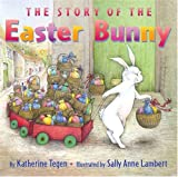 The Story of the Easter Bunny, Katherine Tegen, 0060507128