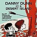 Danny Dunn on a Desert Island Audiobook by Jay Williams, Raymond Abrashkin Narrated by Noah DeBiase