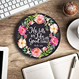 He fills my life with good things - Christian quote - Inspirational Office Decor Mouse pad with bible verse - Pretty office decor - Decorate your office space