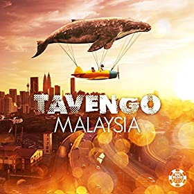 Tavengo - Malaysia (Original Mix)