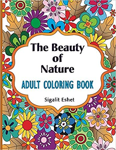 Amazon.com: Adult coloring book: The beauty of nature: Coloring book ...