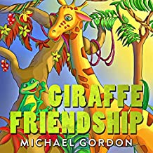 Giraffe Friendship: (Children's book about Self-Esteem)