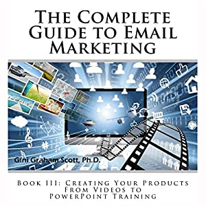 The Complete Guide to Email Marketing, Book III Audiobook