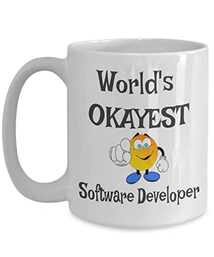Amazon com: Worlds Okayest Software Developer Mug, Okayest Employee