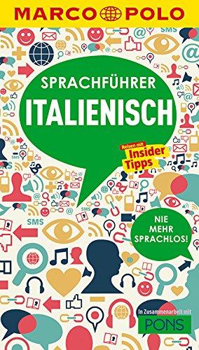 MARCO POLO Sprachführer Italienisch  Nie Mehr Sprachlos  Die Wichtigsten Wörter Für Deinen Italien Urlaub