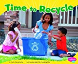 Time to Recycle, Rebecca Weber, 1429671408
